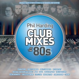 Phil Harding / Club Mixes of the 80s / 2CD Review