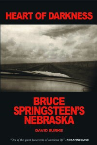Heart Of Darkness: Bruce Springsteen's Nebraska / Top 10 Music Books