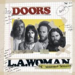 The Doors / L.A. Woman The Workshop Sessions