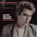 Nik Kershaw / Human Racing 2CD Reissue / superdeluxeedition interview