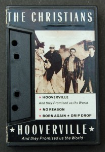 The Christians / Cassette Single of Hooverville