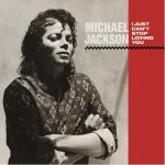 Michael Jackon and Siedah Garrett / I Just Can't Stop Loving You