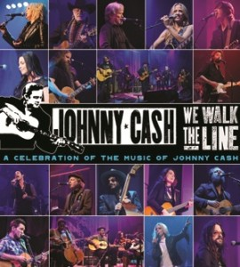 We Walk The Line: A Celebration of the Music of Johnny Cash DVD / Blu-ray / CD