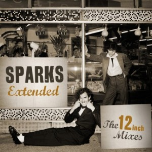 Sparks Extended - The 12 Inch Mixes