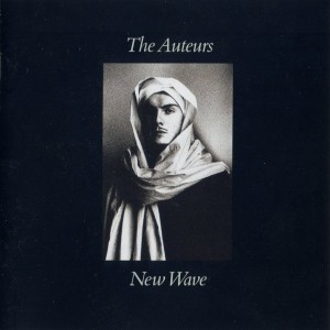The Auteurs : New Wave