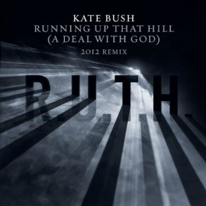 Kate Bush / Running Up That Hill (A Deal With God) 2012 Remix