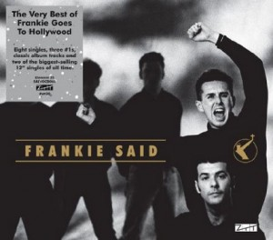 Frankie Goes To Hollywood / Frankie Said hits compilation