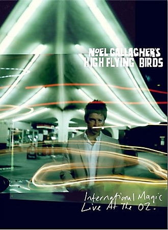 Noel Gallagher's High Flying Birds / International Magic: Live at the O2 Blu-ray