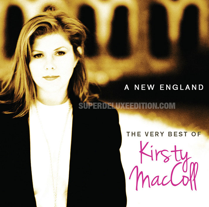 A New England: The Very Best Of Kirsty MacColl