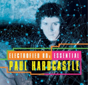 Paul Hardcastle / Electrofied 80s