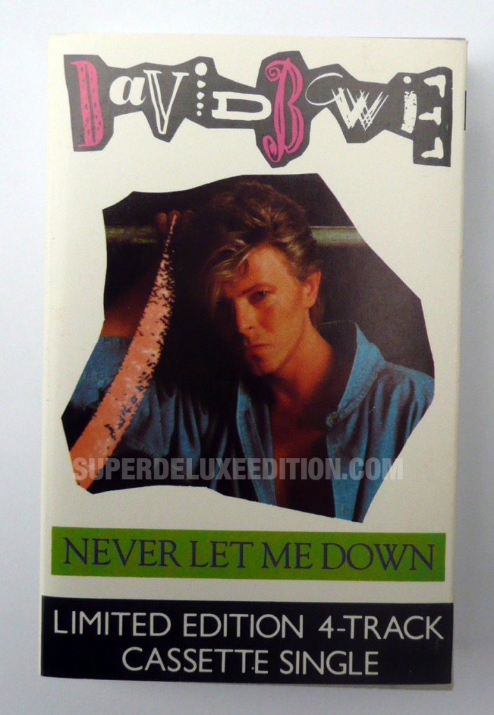 David Bowie / Never Let Me Down UK cassette single