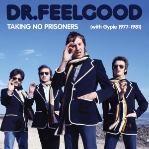 Dr Feelgood / Taking No Prisoners box set