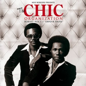 Chic / The Chic Organisation box set Vol. 1 Savoir Faire