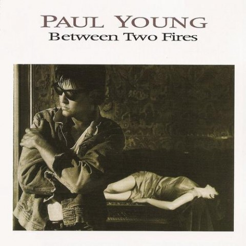 Paul Young / Between Two Fires
