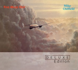 Mike Oldfield / Five Miles Out Deluxe Edition
