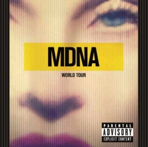 Madonna / MDNA World Tour released across multiple formats