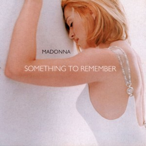 "Madonna / ""Something To Remember"" vinyl reissue"