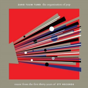 The Organization Of Pop / music from the first thirty years of ZTT Records