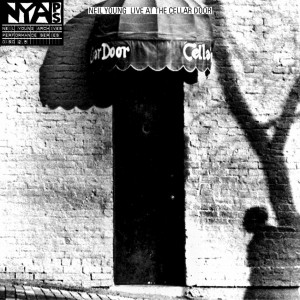 "Neil Young / Archives Performance Series Vol 2.5 ""Live At The Cellar Door"""