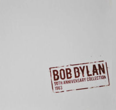 "Bob Dylan / ""50th Anniversary Collection 1963"" 6LP vinyl box"