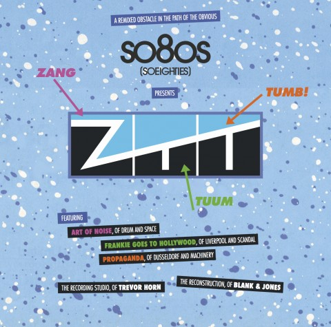 "Exclusive: Blank & Jones ""SoEighties presents ZTT"" cover art revealed"