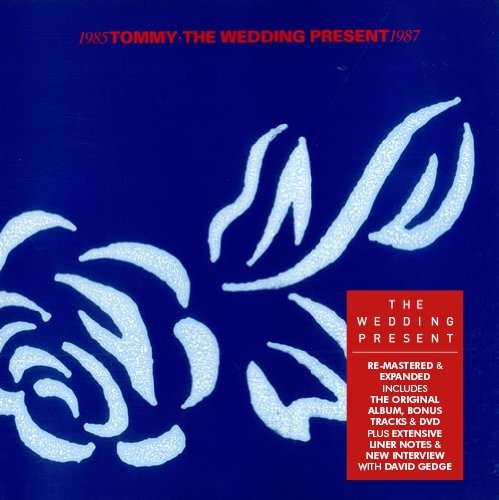The Wedding Present / Tommy 3CD+DVD edition