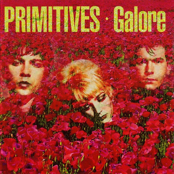 Primitives / Galore 2CD deluxe
