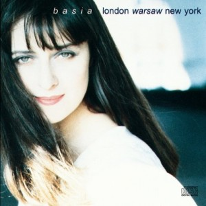 Basia / London Warsaw New York deluxe