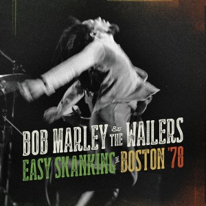 Bob Marley / Easy Skanking in Boston '78 / new audio-video set