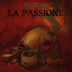 Chris Rea / La Passione 'Aritist's Edition' 4-disc deluxe set
