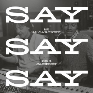 Paul McCartney / Say Say Say Limited Record Store Day 12-inch