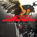 Budgie / the MCA Albums 1973-75