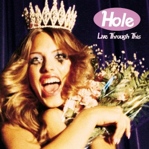 Hole / Live Through This vinyl LP reissue