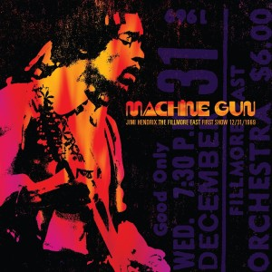Jimi Hendrix / Machine Gun - The Fillmore East First Show 12/31/1969