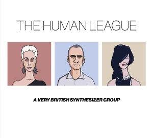 The Human League / A Very British Synthesizer Group box set