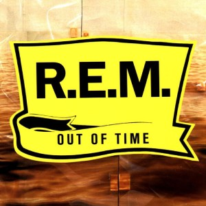R.E.M. / Out of Time 25th anniversary edition