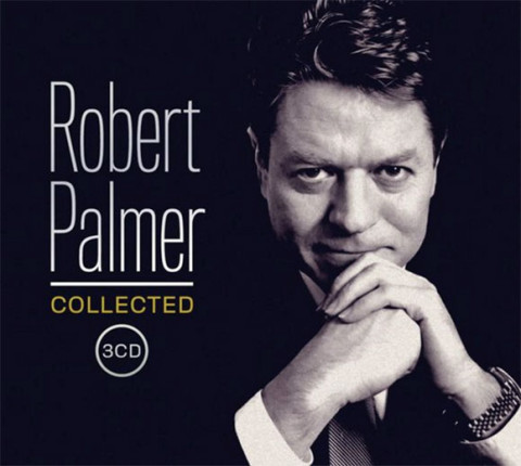 Robert Palmer / Collected 3CD compilation