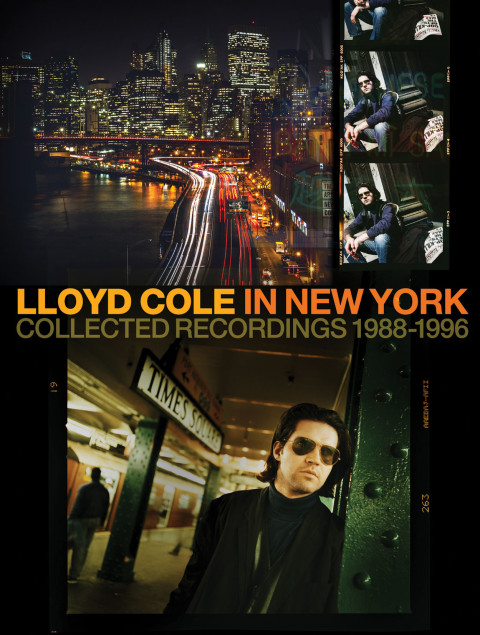 Lloyd Cole in New York: Collected Recordings 1988-1996