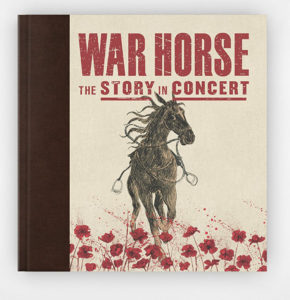 War Horse: The Story In Concert / Collector's Edition