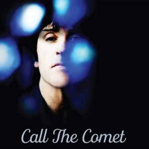 Johnny Marr / Call The Comet