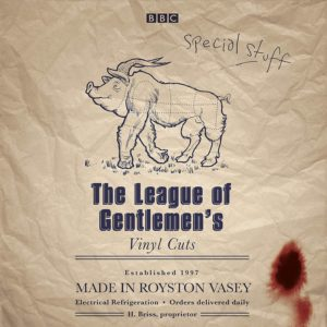 The League of Gentlemen / Vinyl Cuts vinyl box set