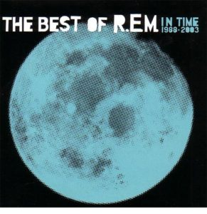 R.E.M. / In Time: The Best of R.E.M. 1988-2003 to be reissued on 2LP vinyl