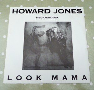 Howard Jones / Look Mama / Megamamamix
