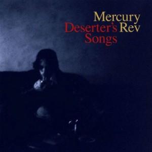 Mercury Rev / Deserters Songs Deluxe Edition