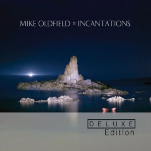 Mike Oldfield / Incantations / Deluxe Edition