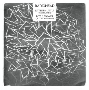 Radiohead / King of Limbs / Little by Little and Lotus Flower remixes