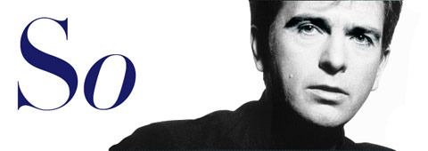 Peter Gabriel / So / 25th Anniversary Edition