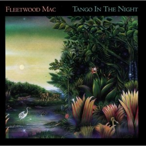 Fleetwood Mac / Tango In The Night / 25th Anniversary Edition