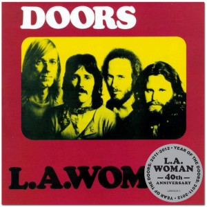 Doors / L.A. Woman 40th Anniversary Edition