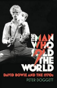 The Man Who Sold The World: David Bowie and the 1970s / Top 10 Music Books